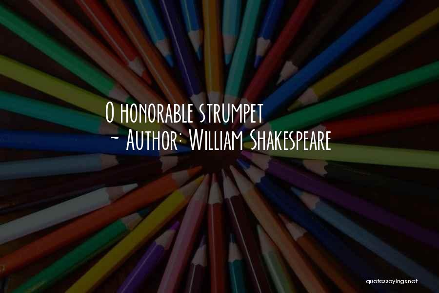 Strumpet Quotes By William Shakespeare
