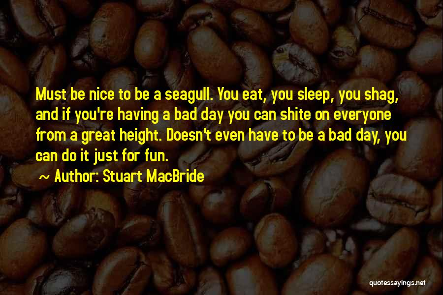 Stuart MacBride Quotes 104445