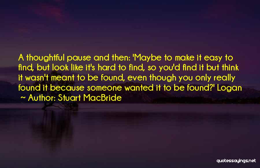 Stuart MacBride Quotes 1618077
