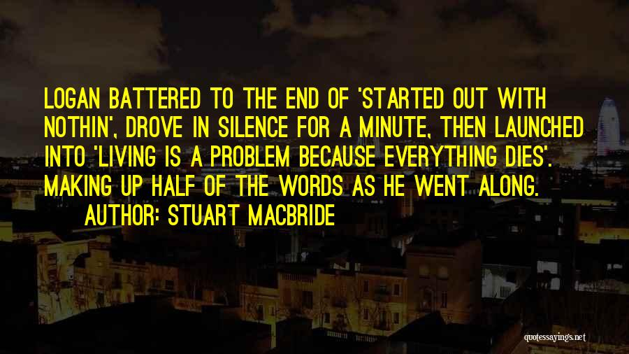Stuart MacBride Quotes 2077173