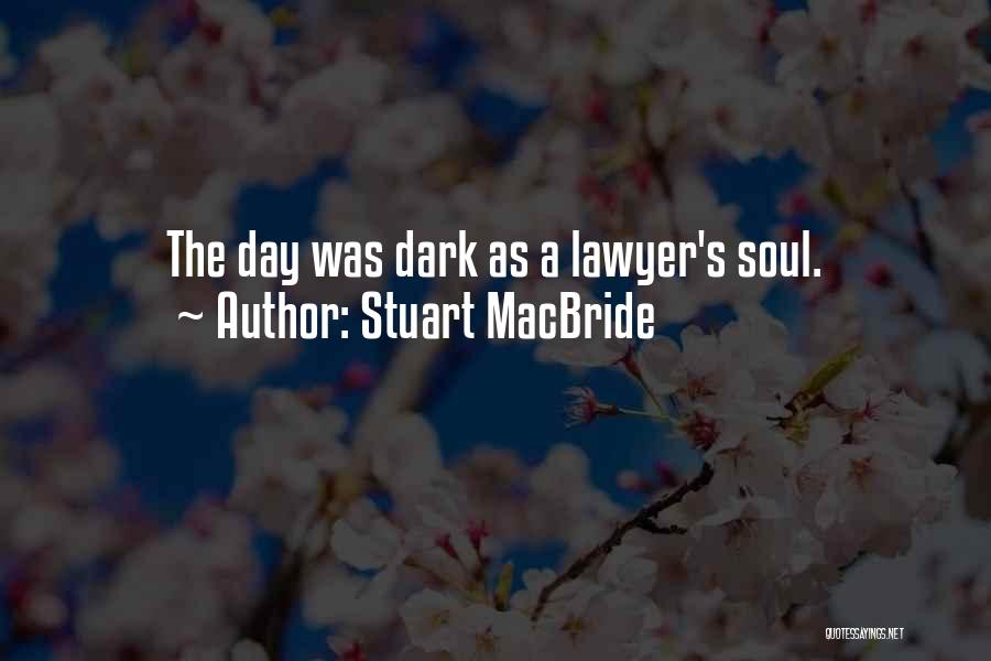 Stuart MacBride Quotes 334954