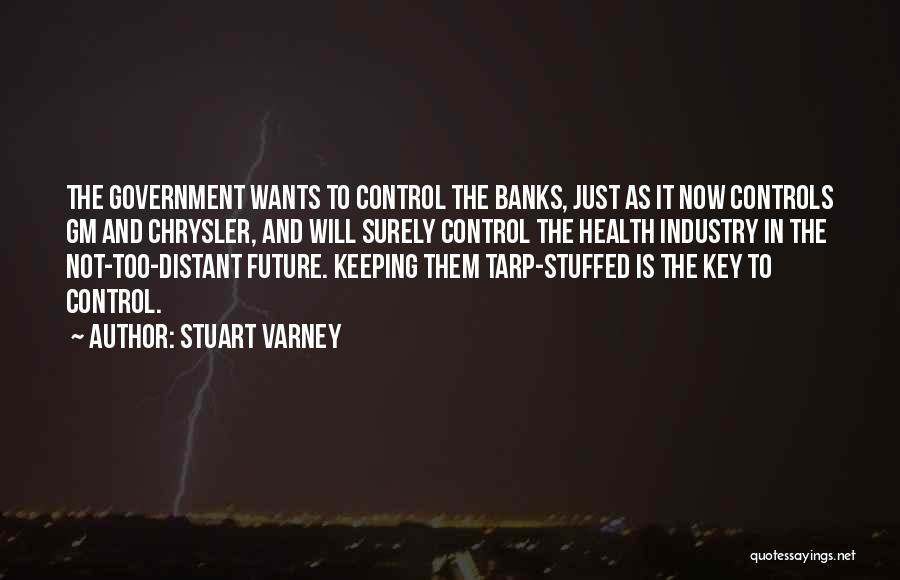 Stuart Varney Quotes 1651269