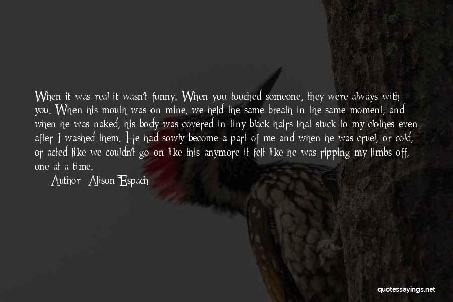 Stuck Like Quotes By Alison Espach