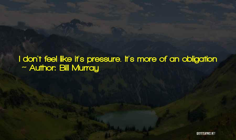 Stuck Like Quotes By Bill Murray