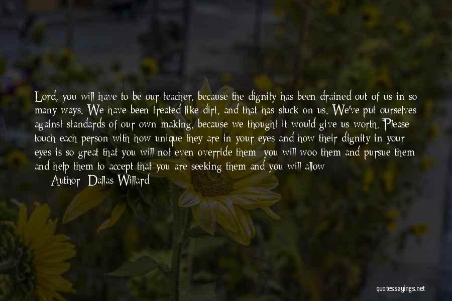 Stuck Like Quotes By Dallas Willard