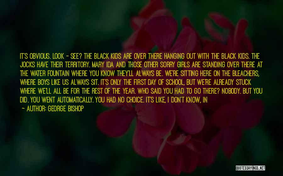 Stuck Like Quotes By George Bishop