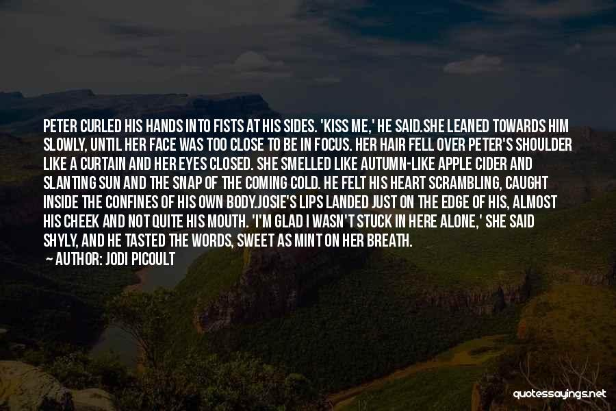 Stuck Like Quotes By Jodi Picoult