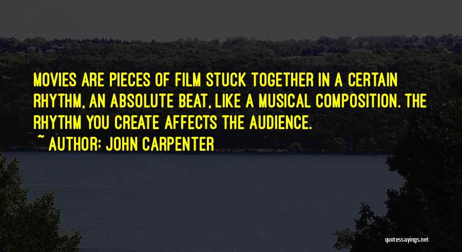 Stuck Like Quotes By John Carpenter