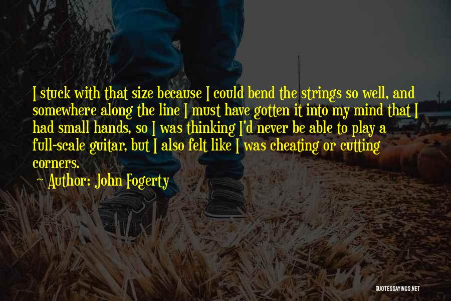 Stuck Like Quotes By John Fogerty