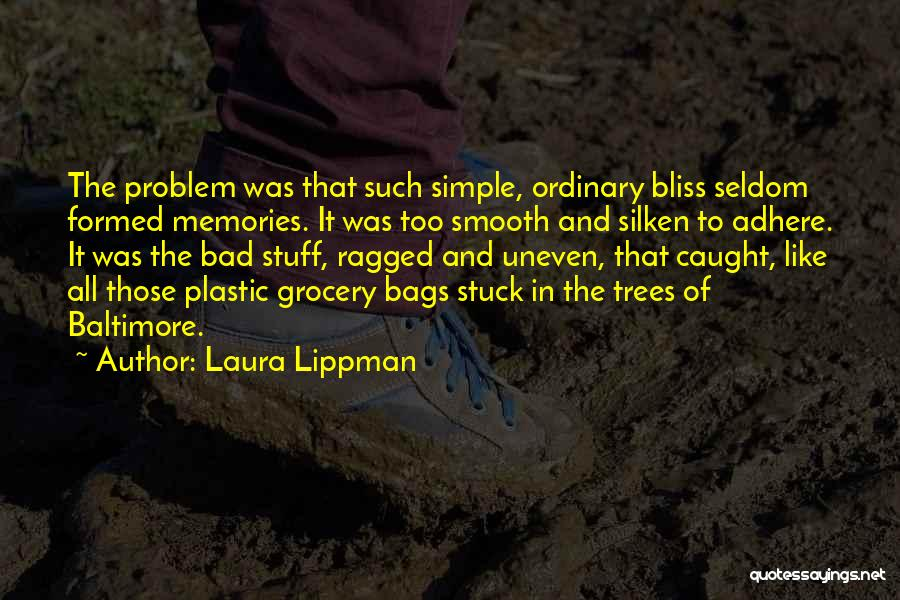 Stuck Like Quotes By Laura Lippman