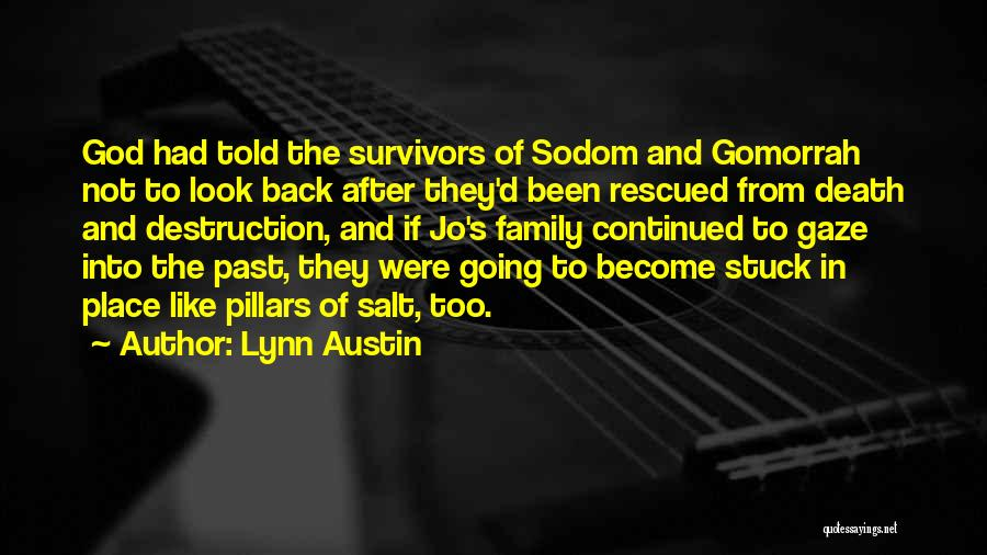 Stuck Like Quotes By Lynn Austin
