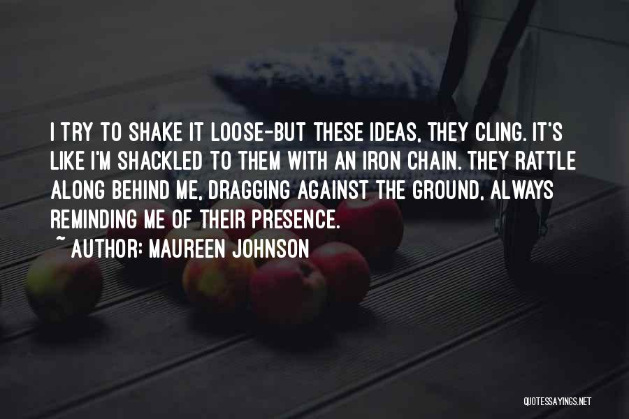 Stuck Like Quotes By Maureen Johnson