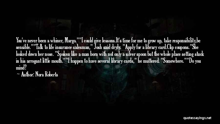 Stuck Like Quotes By Nora Roberts
