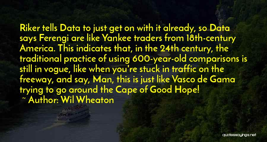 Stuck Like Quotes By Wil Wheaton