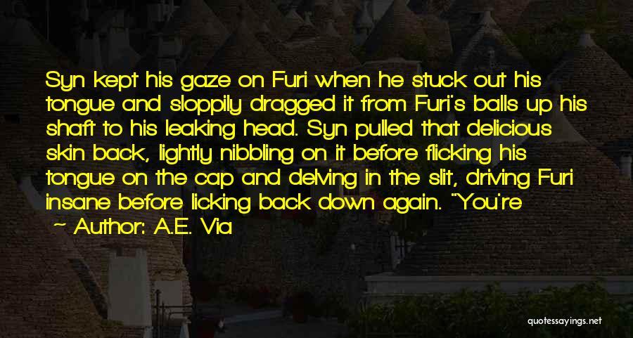 Stuck Up Quotes By A.E. Via