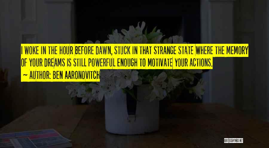 Stuck Up Quotes By Ben Aaronovitch