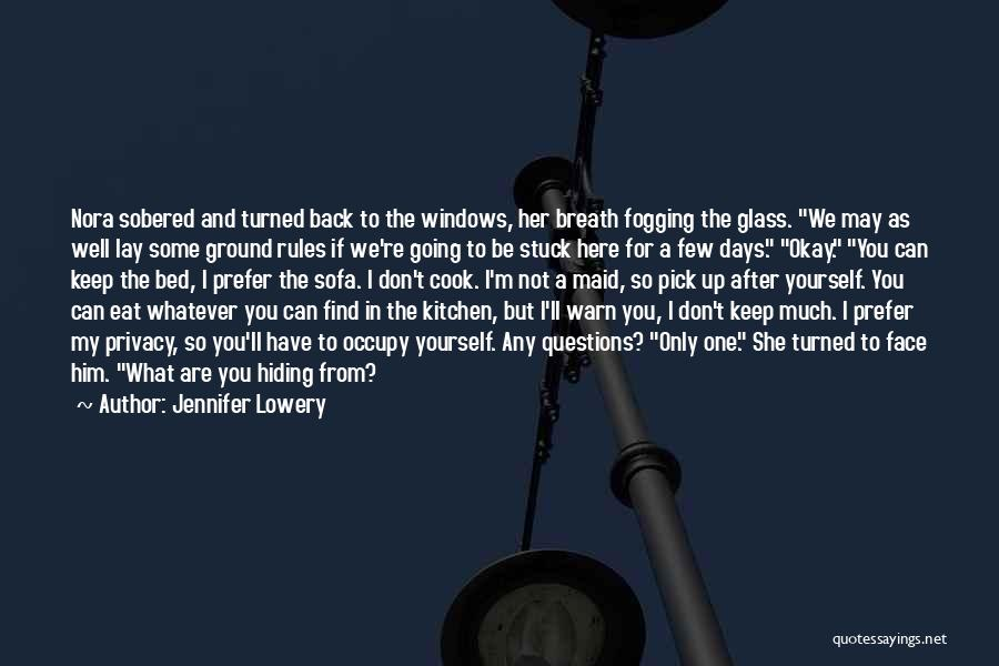 Stuck Up Quotes By Jennifer Lowery