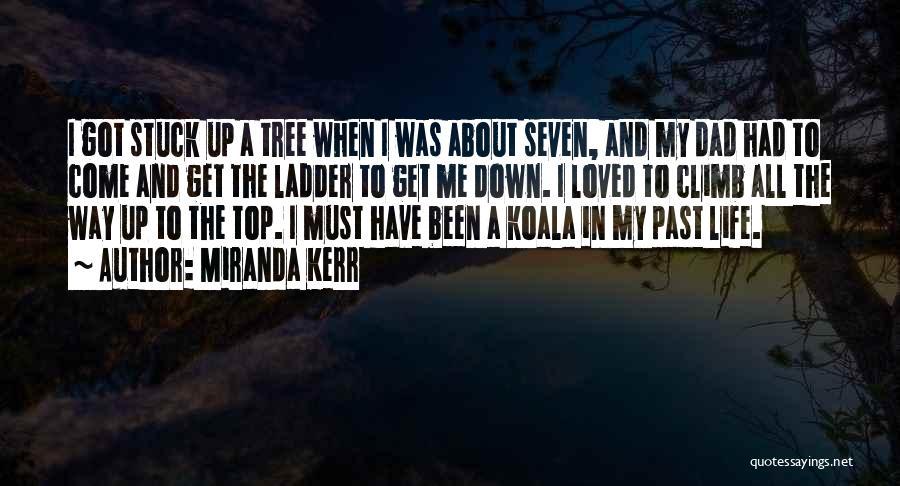 Stuck Up Quotes By Miranda Kerr