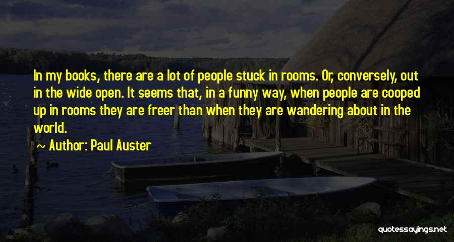 Stuck Up Quotes By Paul Auster