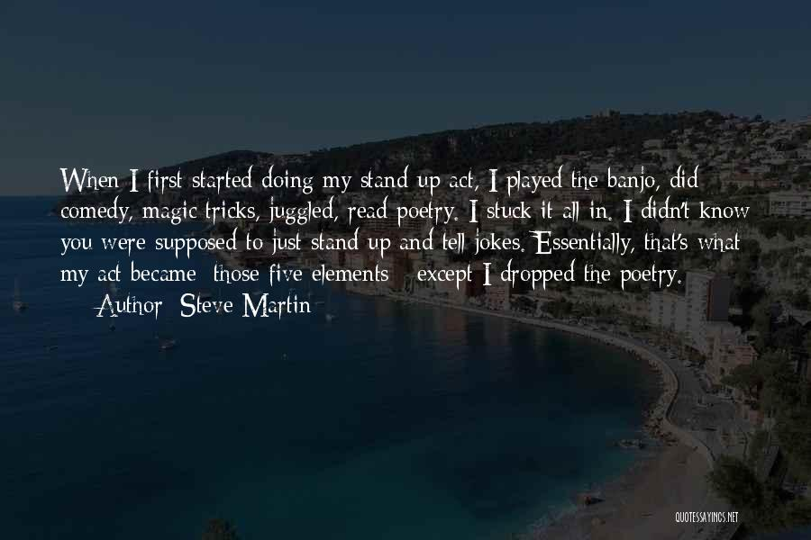 Stuck Up Quotes By Steve Martin