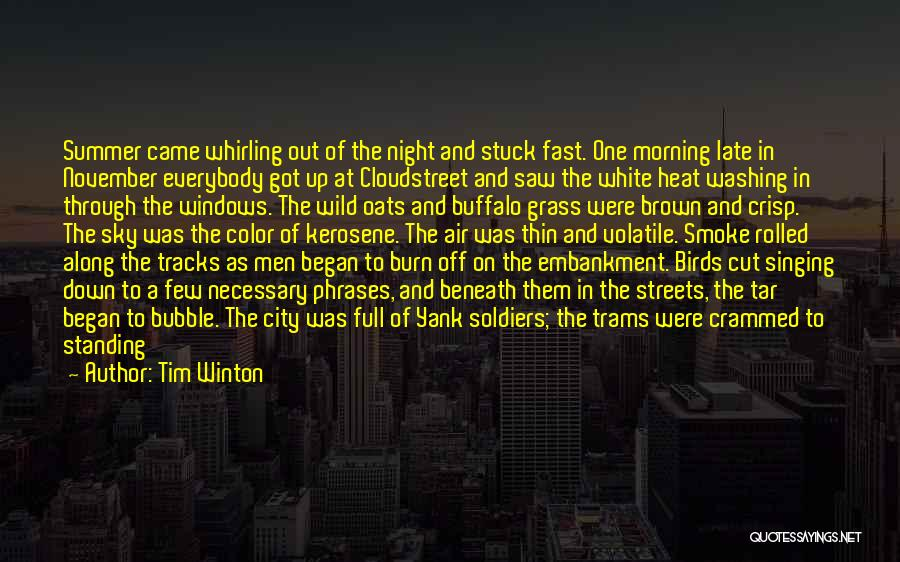 Stuck Up Quotes By Tim Winton