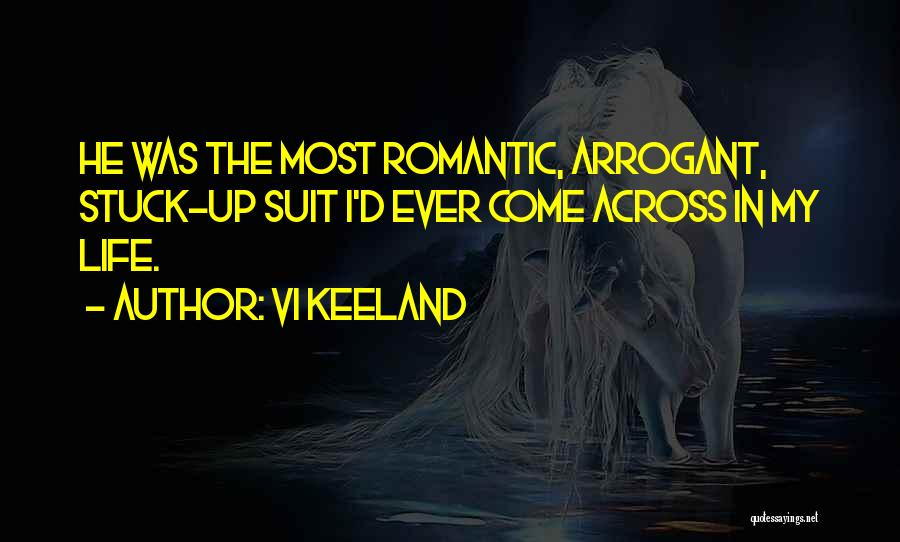 Stuck Up Quotes By Vi Keeland