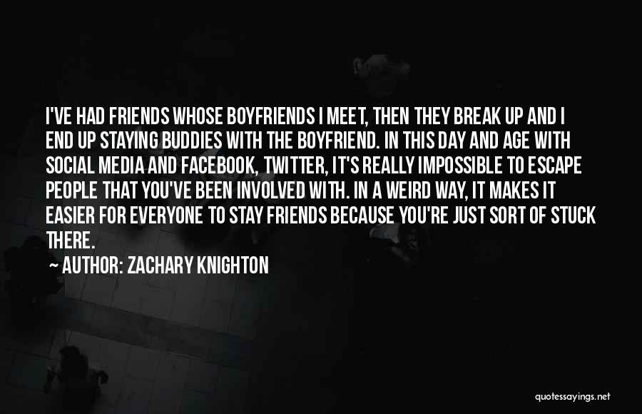 Stuck Up Quotes By Zachary Knighton