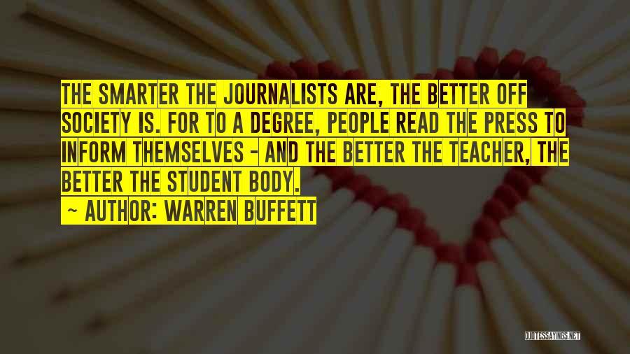 Student Journalists Quotes By Warren Buffett