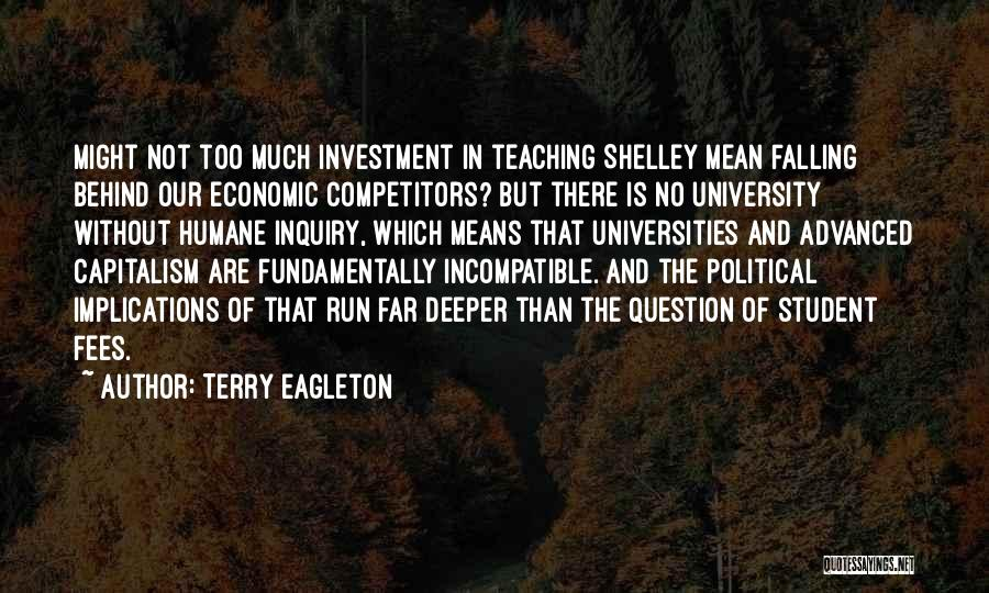 Student Protest Quotes By Terry Eagleton