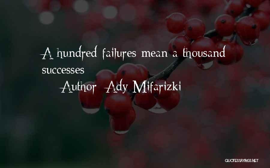 Student Success Quotes By Ady Mifarizki