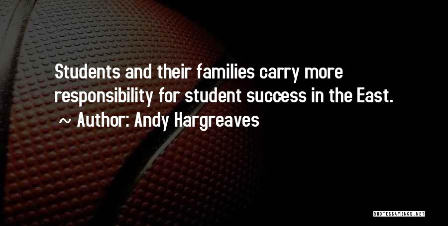 Student Success Quotes By Andy Hargreaves