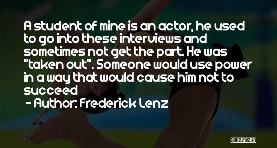 Student Success Quotes By Frederick Lenz