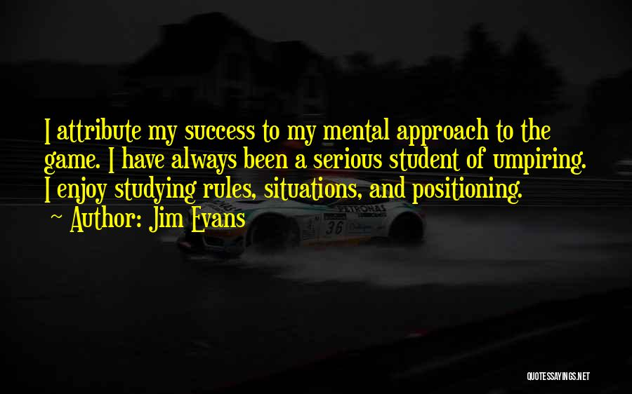 Student Success Quotes By Jim Evans