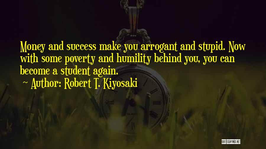 Student Success Quotes By Robert T. Kiyosaki