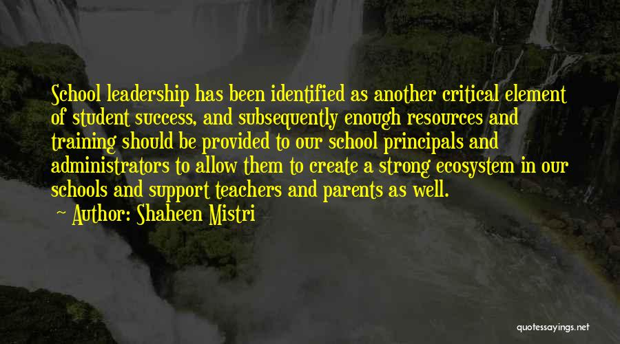 Student Success Quotes By Shaheen Mistri