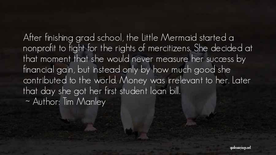 Student Success Quotes By Tim Manley