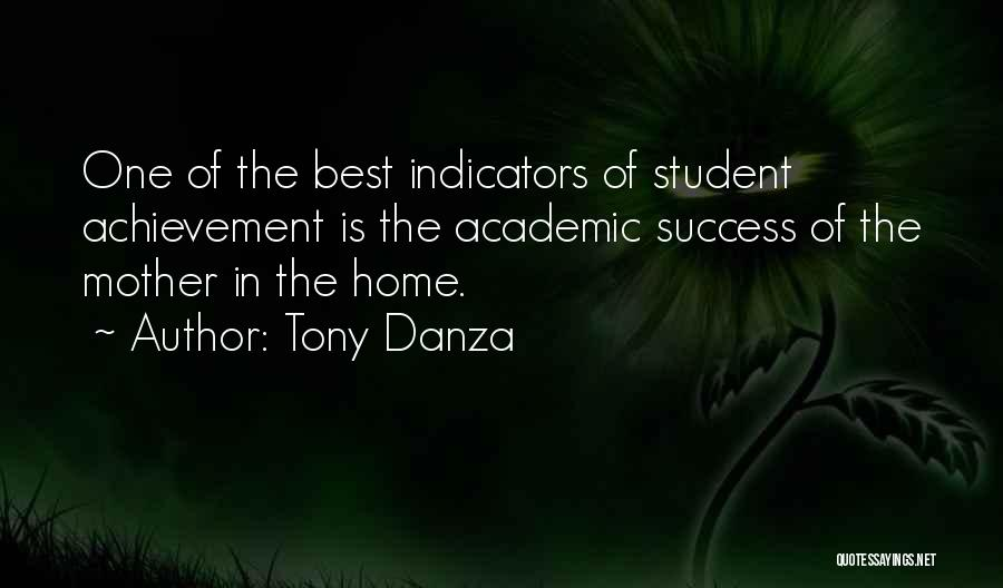 Student Success Quotes By Tony Danza