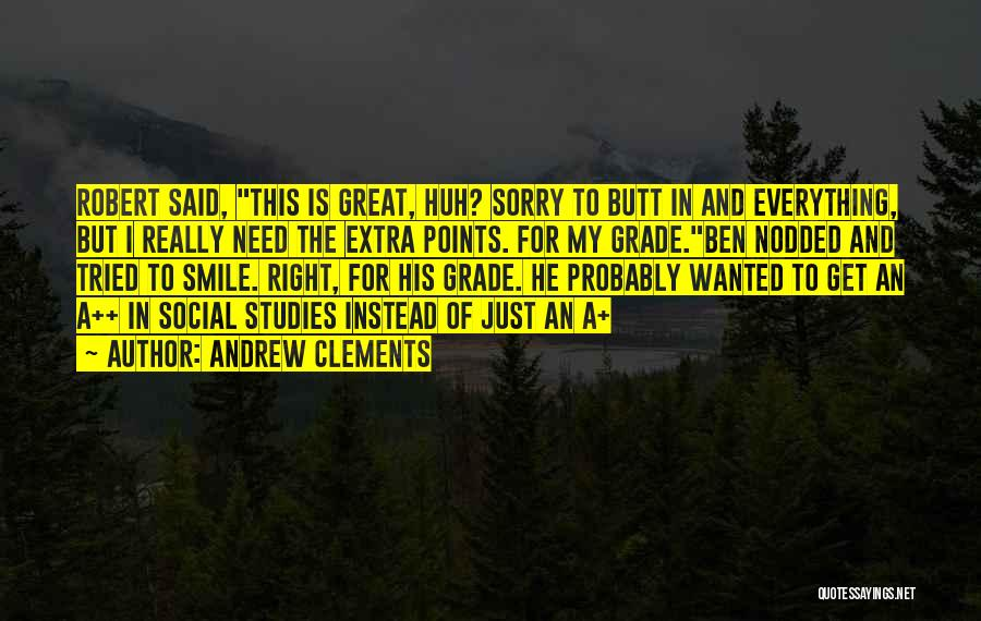 Studies Funny Quotes By Andrew Clements