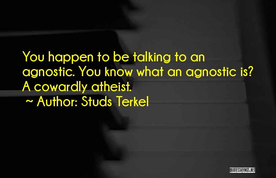 Studs Terkel Quotes 101812
