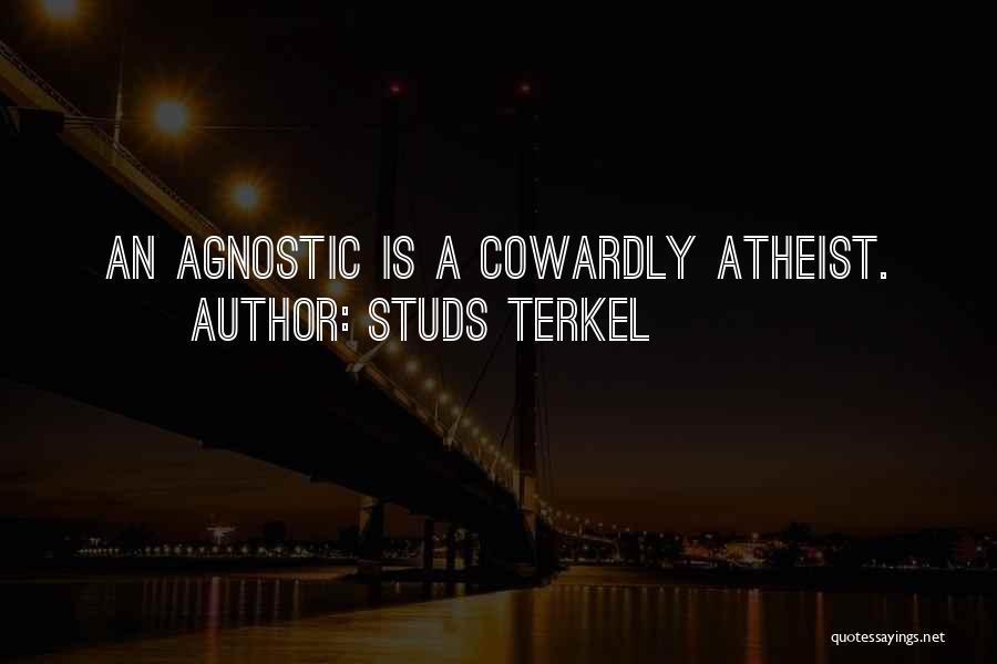 Studs Terkel Quotes 1053097