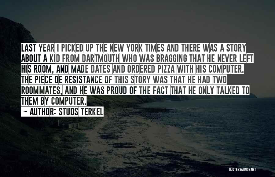 Studs Terkel Quotes 1085943