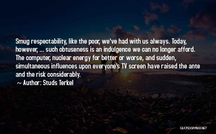 Studs Terkel Quotes 1143487