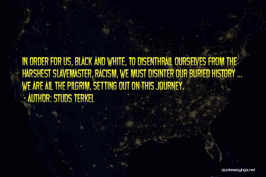 Studs Terkel Quotes 1242840
