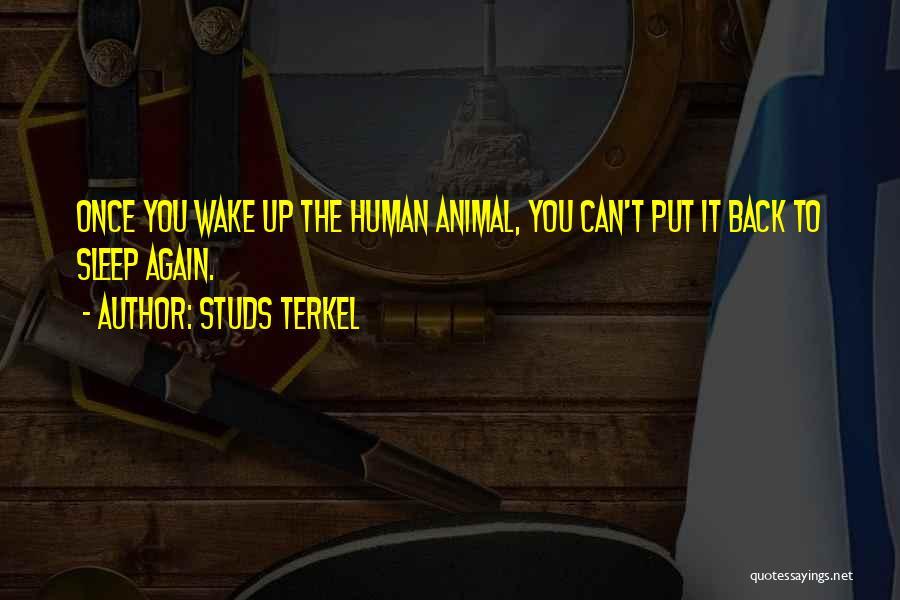 Studs Terkel Quotes 1252630
