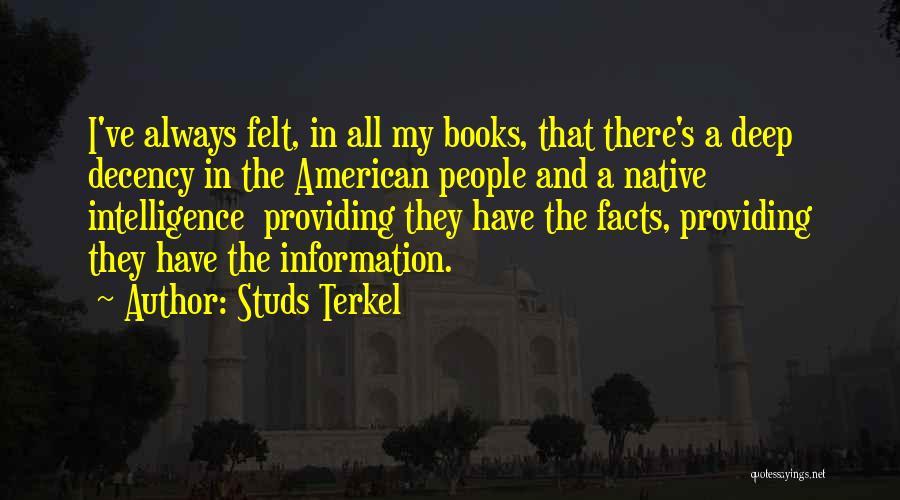 Studs Terkel Quotes 132146