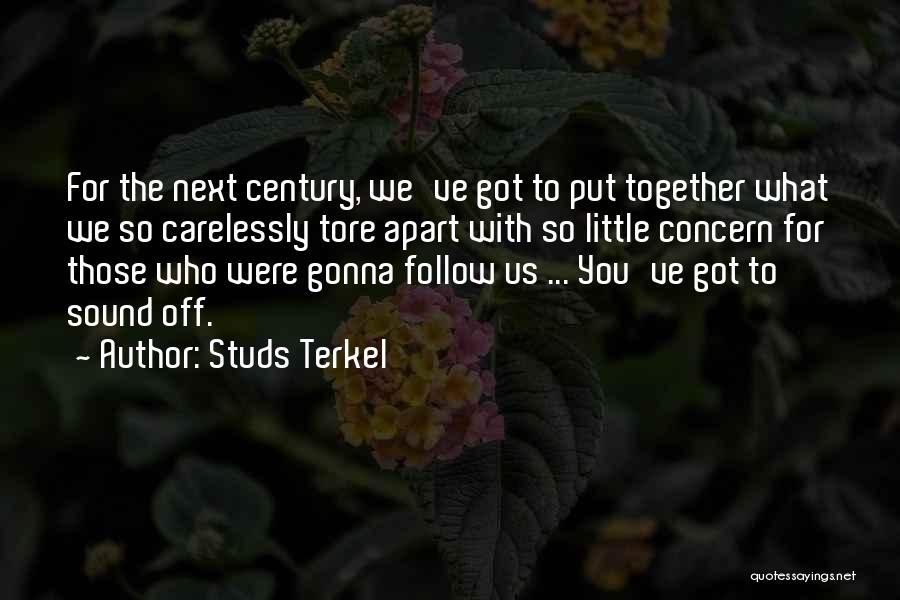 Studs Terkel Quotes 143711