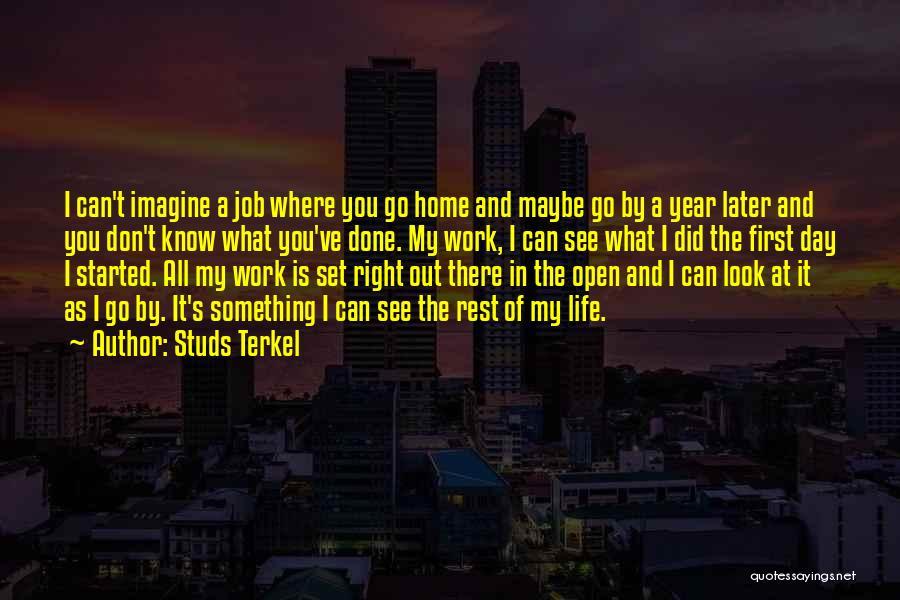 Studs Terkel Quotes 1440380