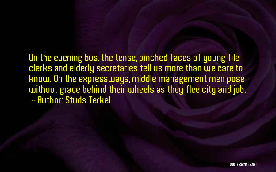 Studs Terkel Quotes 1540974