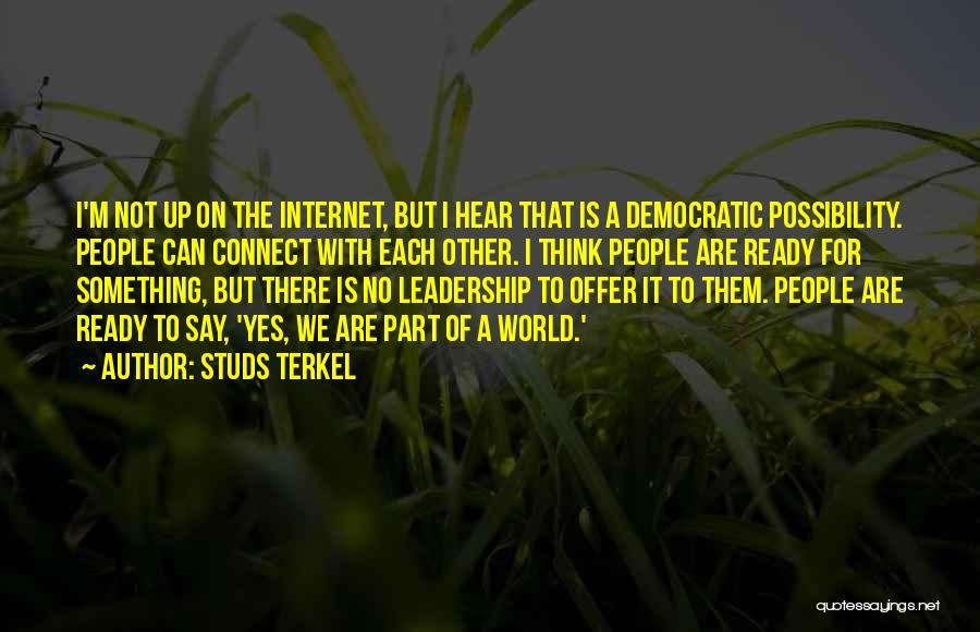 Studs Terkel Quotes 1570886