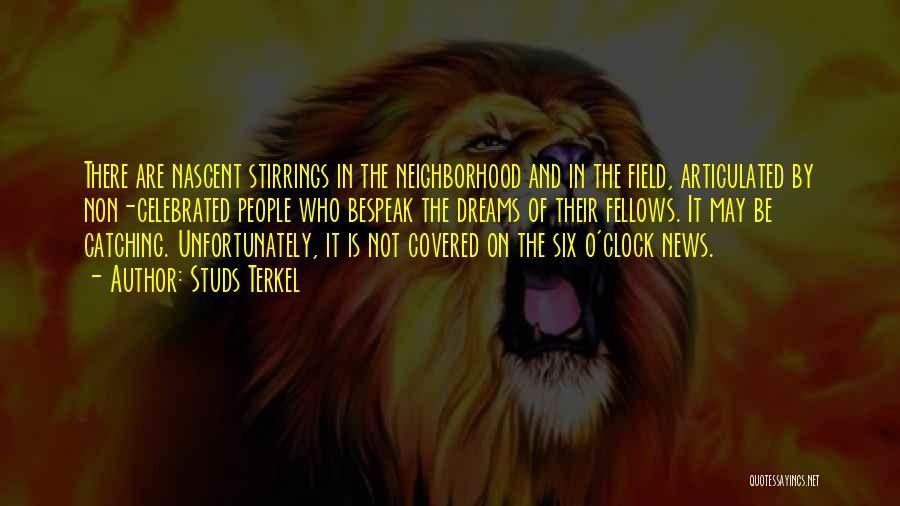 Studs Terkel Quotes 1581938